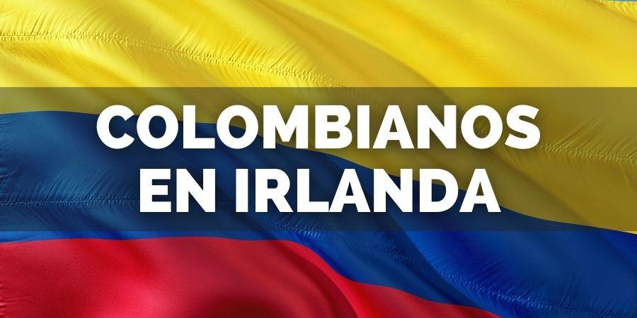 colombianos en irlanda